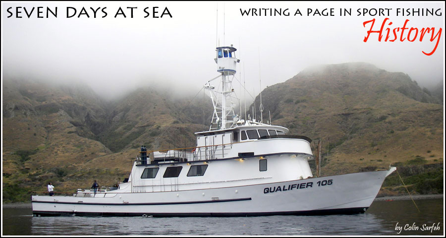 The waterman 39 s journal global sportfishing news reports for San diego long range fishing